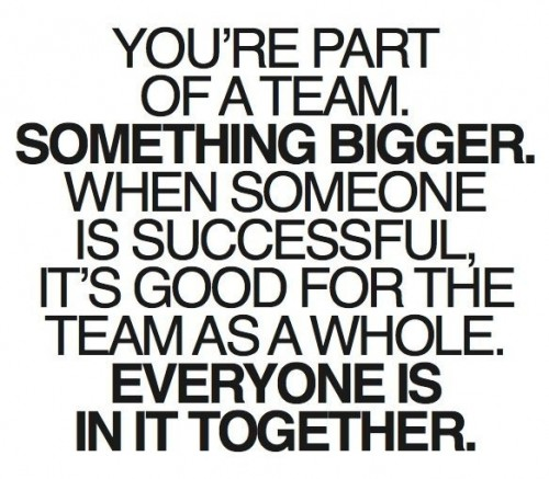 You're Part of a Team